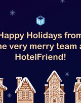 Happy Holidays from the very merry team at HotelFriend!