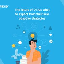 The future of OTAs: what to expect from their new adaptive strategies