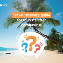 Travel recovery guide for tourists after coronavirus