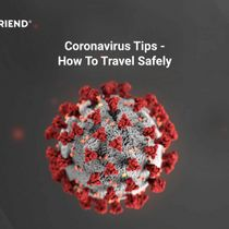 Coronavirus Tips - How To Travel Safely