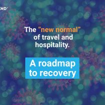 """Hotelier studies: the """"new normal"""" of travel and hospitality - a roadmap to recovery"""