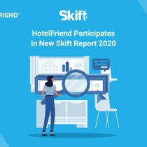HotelFriend Participates in New Skift Report