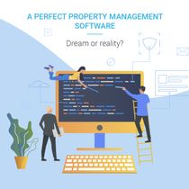 A perfect property management software – a dream or reality?