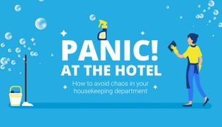 Panic! at the Hotel. How to avoid chaos in your housekeeping department