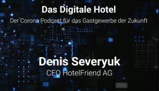 Das Digitale Hotel - Der Corona Podcast für das Gastewerbe der Zukunft