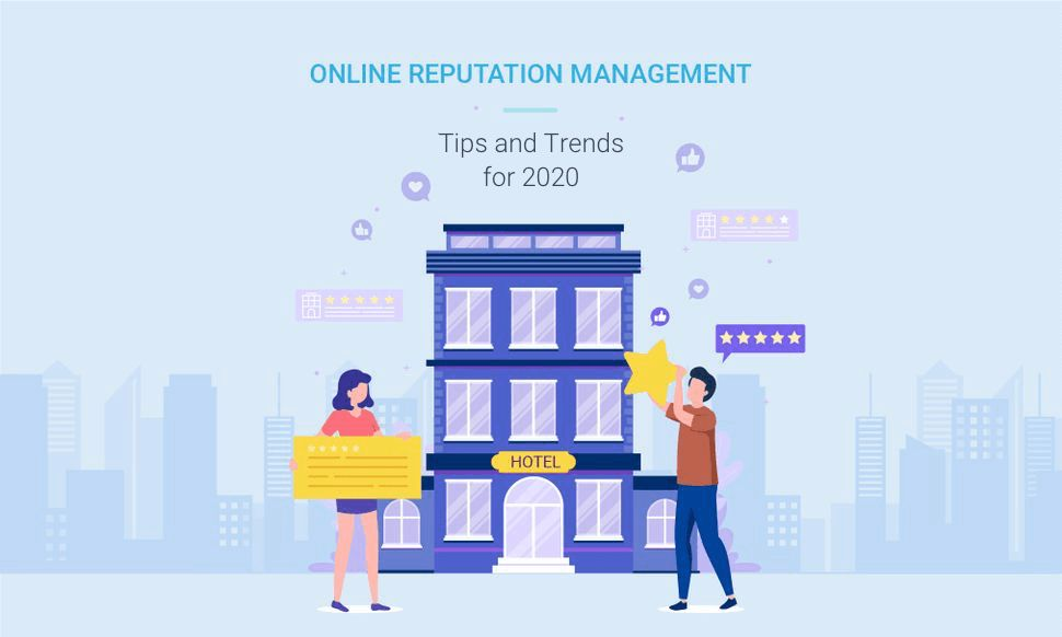 Tips and Trends in Hotel Reputation Management 2019