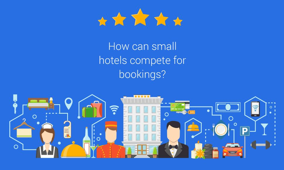 How can small hotels compete for bookings