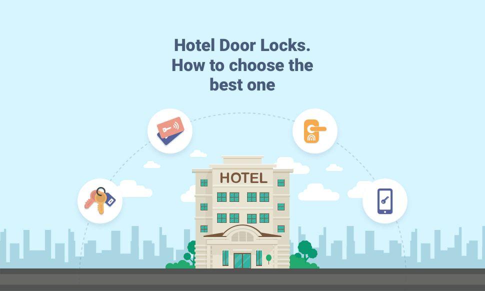 Hotel Door Locks. How to choose the best one