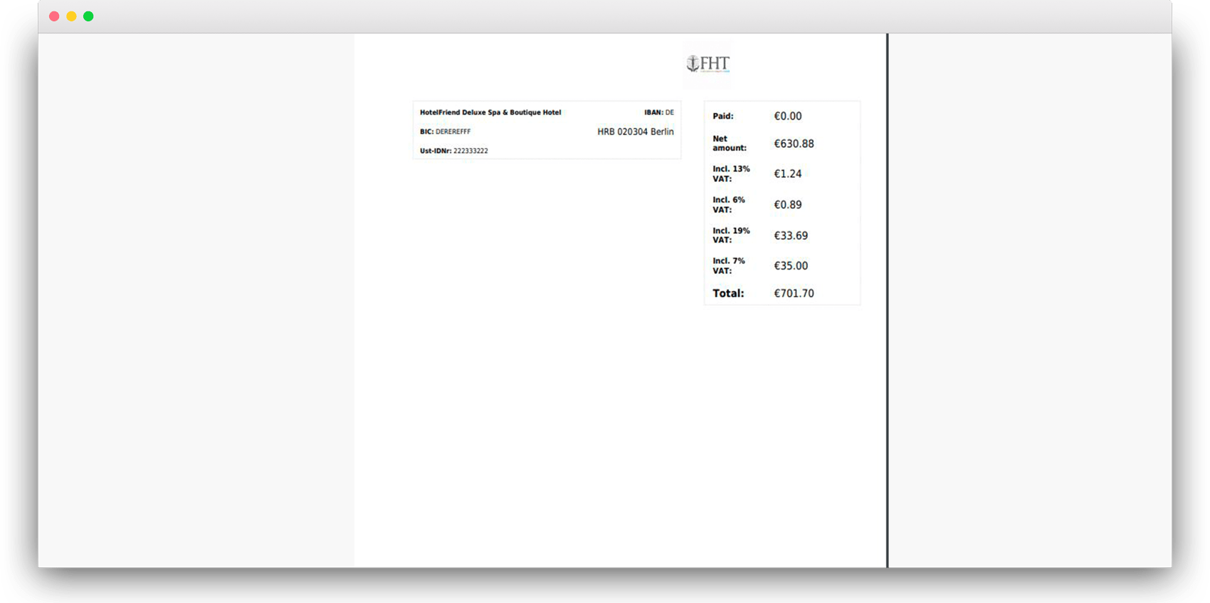 In each new invoice, the net amount will be displayed for the guest as well as VAT for each value