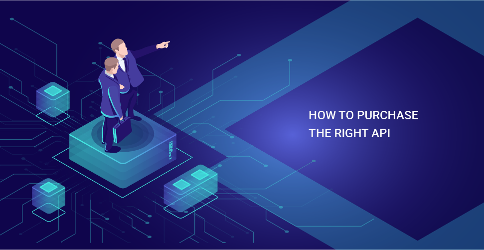 How to purchase the right API